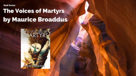 Book Review: The Voices of Martyrs by Maurice Broaddus