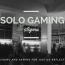 Solo Gaming Stigma